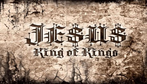 Jesus our King